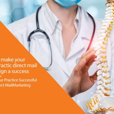 Tips to Make Your Chiropractic Direct Mail Campaign A Success