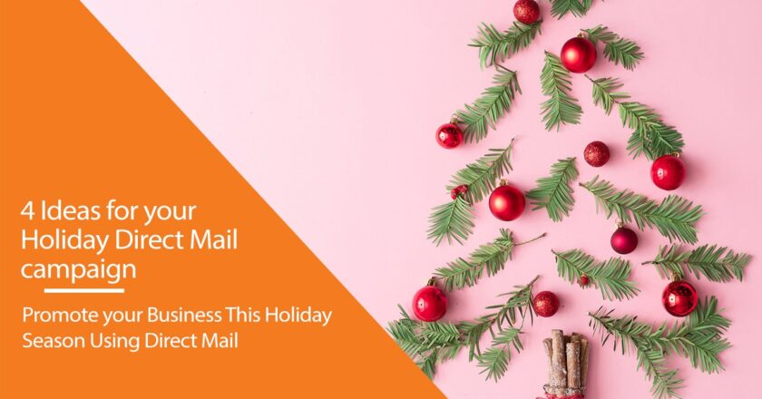 4 Ideas For Your Holiday Direct Mail Campaign